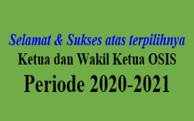 HASIL PEMILIHAN KETUA DAN WAKIL KETUA OSIS PERIODE 2020-2021